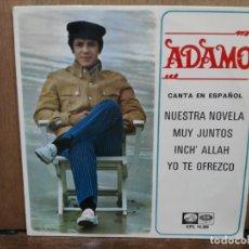 Discos de vinilo: ADAMO - NUESTRA NOVELA, MUY JUNTOS, YO TE OFREZCO... - EP. DEL SELLO LA VOZ DE SU AMO. Lote 194681245