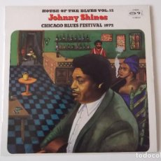 Discos de vinilo: JOHNNY SHINES - CHICAGO BLUES FESTIVAL 1972 (HOUSE OF THE BLUES VOL. 12). Lote 194684312