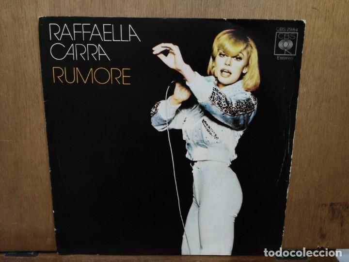 RAFFAELLA CARRA - RUMORE / FELECITA, TA, TA - SINGLE DEL SELLO CBS 1974 (Música - Discos - Singles Vinilo - Canción Francesa e Italiana)