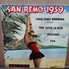 Discos de vinilo: SAN REMO 1959 - CHAO,CHAO BAMBINA, PER TUTTA LA VITA, TUA... - EP. DEL SELLO BELTER 1959. Lote 194686423