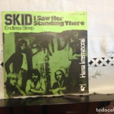 Discos de vinilo: SKID - I SAW HER STADING THERE (ROCK, GLAM) SINGLE 7' VINYL GERMANY 1978 HANSA 11 702 AT. NM-M. Lote 194695785