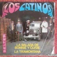 Discos de vinilo: LOS CATINOS - LA BALADA DE BONNIE Y CLYDE (SG) 1968. CON HOJA PROMO SELLO. Lote 194696335