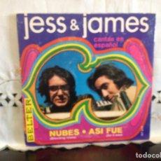 Discos de vinilo: JESS & JAMES - NUBES / ASI FUE EN ESPAÑOL 7' VINYL SPANISH BELTER 07-577. M-M (NUEVO). Lote 194696381