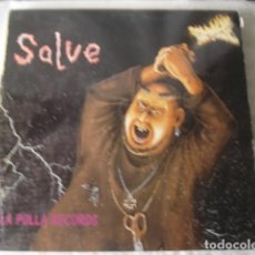 Discos de vinilo: LA POLLA RECORDS SALVE. Lote 194706023