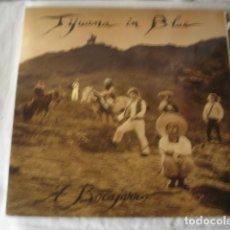 Discos de vinilo: TIJUANA IN BLUE A BOCAJARRO . Lote 194706711