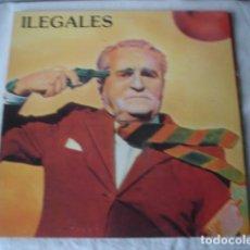 Discos de vinilo: ILEGALES ILEGALES. Lote 194708881