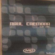 Discos de vinilo: RAUL CREMONA: SLIM LABEL. Lote 194709047