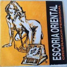 Discos de vinilo: ESCORIA ORIENTAL - ORDEÑADOR PERSONAL ONOMASTER PROMOCIONAL - 1988. Lote 194709733