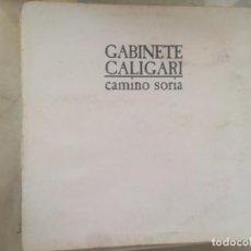 Discos de vinilo: GABINETE GALIGARI: CAMINO A SORIA. Lote 194709905