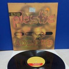 Discos de vinilo: MAXI SINGLE DISCO VINILO PLASTIC ADDICTED. Lote 194712577