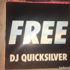 Discos de vinilo: FREE: DJ QUICKSILVER. Lote 194714211
