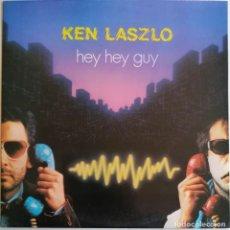 Discos de vinilo: KEN LASZLO – HEY HEY GUY, BLANCO Y NEGRO MX-116. Lote 194719377