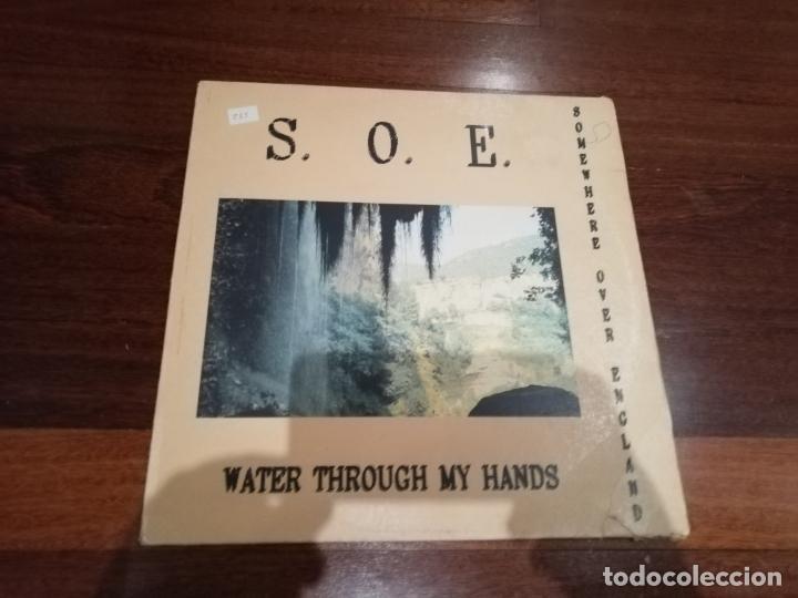 S. O. E. - WATER THROUGH MY HANDS. MAXI (Música - Discos de Vinilo - Maxi Singles - Pop - Rock Extranjero de los 90 a la actualidad)