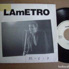 Discos de vinilo: LAMETRO SG 7'' QUIZÁS TU PROMOCIONAL AUTOEDITADO 1987 POP EX-. Lote 194720666