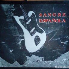 Discos de vinilo: SANGRE ESPAÑOLA - GRABACIONES INTERFERENCIAS 1987. Lote 194721053
