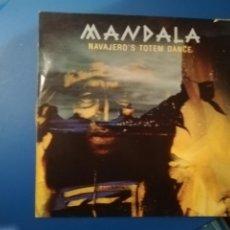 Discos de vinilo: MANDALA-NAVAJERO'S TÓTEM DANCE. MAXI. Lote 194721436