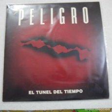 Discos de vinilo: PELIGRO - EL TUNEL DEL TIEMPO - LP 1991 . Lote 194721561