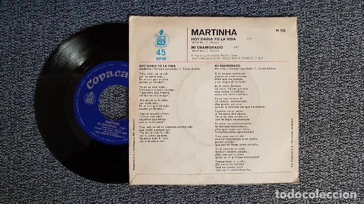 Discos de vinilo: Martinha - Hoy daría yo la vida / Mi enamorado. editado por Hispavox. año 1.971 - Foto 2 - 194721763