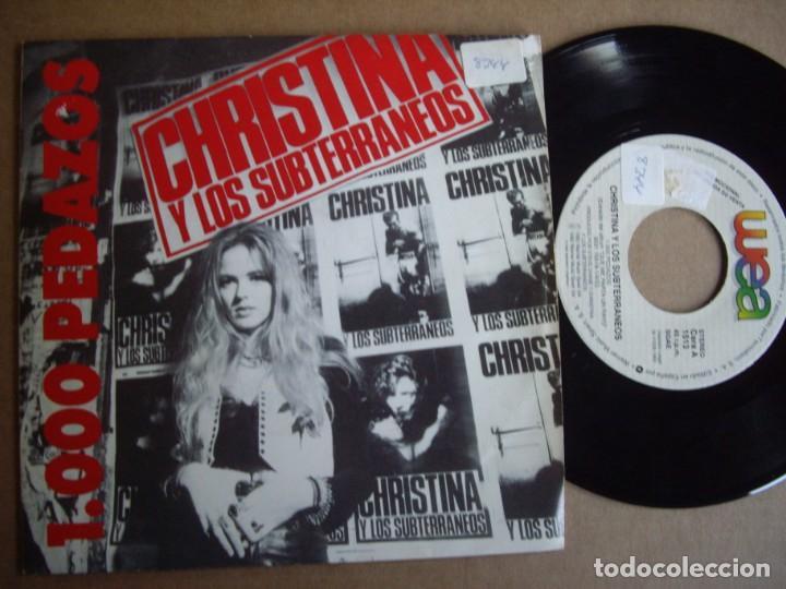 CHRISTINA Y LOS SUBTERRANEOS SG 7 1000 PEDAZOS PROMOCIONAL WARNER 1992 POP EX- (Música - Discos - Singles Vinilo - Grupos Españoles de los 70 y 80)