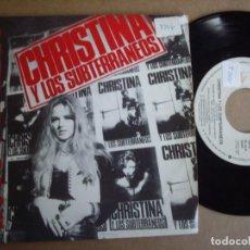 Discos de vinilo: CHRISTINA Y LOS SUBTERRANEOS SG 7'' 1000 PEDAZOS PROMOCIONAL WARNER 1992 POP EX-. Lote 194724943