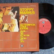 Discos de vinilo: STOPPY MARKUS Y SU TROMPETA - GRANDES EXITOS. EDITADO POR TELEFUNKEN. AÑO 1.976. Lote 194725906