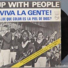 Discos de vinilo: SINGLE. UP WITH PEOPLE. VIVA LA GENTE. ¿DE QUE COLOR ES LA PIEL DEL SEÑOR?. Lote 194727585