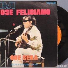 Discos de vinilo: SINGLE. JOSE FELICIANO. QUE SERA. Lote 194728028