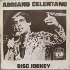 Discos de vinil: SINGLE. ADRIANO CELENTANO. DISC JOCKEY. Lote 194728323
