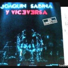 Discos de vinilo: V468 - JOAQUIN SABINA Y VICEVERSA. EN DIRECTO. DOBLE LP VINILO NUEVO. Lote 194730170