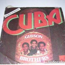 Discos de vinilo: GIBSON BROTHERS-CUBA/CUBA. Lote 194730828
