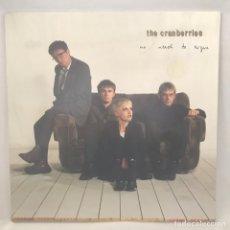 Discos de vinilo: THE CRANBERRIES – NO NEED TO ARGUE 1994 UK GAT. Lote 194734675