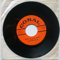 Discos de vinilo: MOON MULLICAN. MOON'S ROCK/ SWEET ROCKIN' MUSIC. CORAL, USA 1958 SINGLE. Lote 194735523