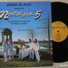 Discos de vinilo: JERRY BLAVAT THE NOSTALGIA 5 AN ACAPELLA SALUTE TO THE CLASSICS LP VINYL MADE IN USA 1960. Lote 194737720
