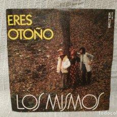 Discos de vinilo: LOS MISMOS - ERES OTOÑO / EN UN LUGAR TRANQUILO - RARO SINGLE BELTER DEL AÑO 1972 EXCELENTE ESTADO. Lote 194739285