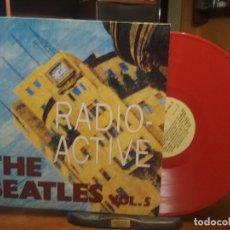 Discos de vinilo: THE BEATLES RADIO ACTIVE VOL.5 LP ITALIA 1988 PEPETO TOP . Lote 194740000