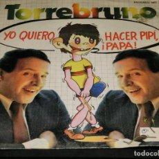 Discos de vinilo: SINGLE - ROCKY TORREBRUNO - YO QUIERO HACER PIPÍ PAPÁ - 1979. Lote 194743173