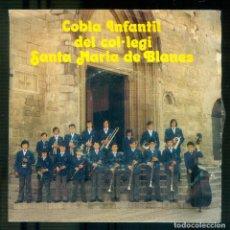 Discos de vinilo: NUMULITE * COBLA INFANTIL DEL COL·LEGI SANTA MARIA DE BLANES. Lote 194746091