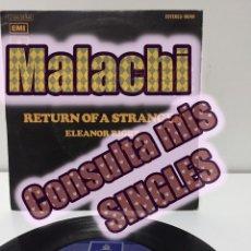 Discos de vinilo: MALACHI - RETURN OF A STRANGER / ELEANOR RIGBY SINGLE. Lote 194746677