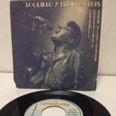 Discos de vinilo: LOQUILLO Y LOS TROGLODITAS - CHANEL, COCAÍNA Y DON PERIGNON / FIN DE SEMANA SINGLE. Lote 194746746