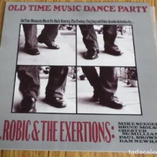 Discos de vinilo: OLD TIME MUSIC DANCE PARTY -- A. ROBIC & THE EXERTIONS . Lote 194747960