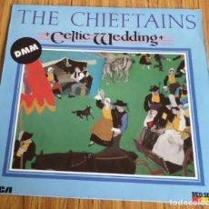 Discos de vinilo: THE CHIEFTAINS -- CELTIC WEDDING . Lote 194748177