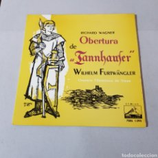 Discos de vinilo: WAGNER - OBERTURA DE TANNHAUSER - WILHELM FURWANGLER - ORQUESTA FILARMONICA DE VIENA. Lote 194750807