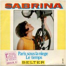 Discos de vinilo: SABRINA - PARIS SOUS LA NIEGE - SG SPAIN 1968 - BELTER 07.474 - 1ER. FEST. INT. MALAGA. Lote 194751496
