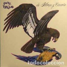 Discos de vinilo: PONY BRAVO-DE PALMAS Y CACERÍA. PRECINTADO DE FABRICA.NUEVO.. Lote 194754913