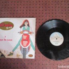 Discos de vinilo: COLA BOY - 7 WAYS TO LOVE - MAXI - UK - ARISTA - LV - . Lote 194755241