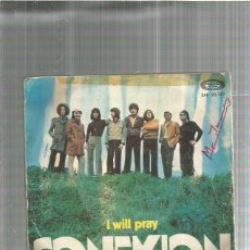 Discos de vinilo: CONEXION I WILL PRAY. Lote 194755760