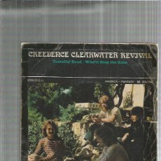 Discos de vinilo: CREEDENCE CLEARWATER TRAVELIN . Lote 194756130