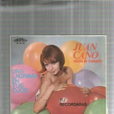 Discos de vinilo: JUAN CANO ADIOS LOLA. Lote 194756195