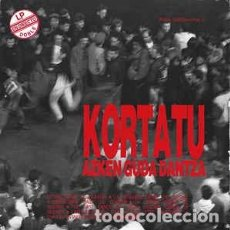 Discos de vinilo: KORTATU – AZKEN GUDA DANTZA-1ª EDICIÓN NOLA!. Lote 194756601