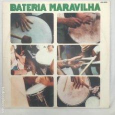 Discos de vinilo: BATERIA MARAVILHA 1981 BRAZIL JAZZ, SAMBA, BATUCADA. Lote 194757620